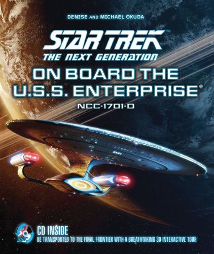Star Trek The Next Generation: On Board the U.S.S. Enterprise: Be Transported...