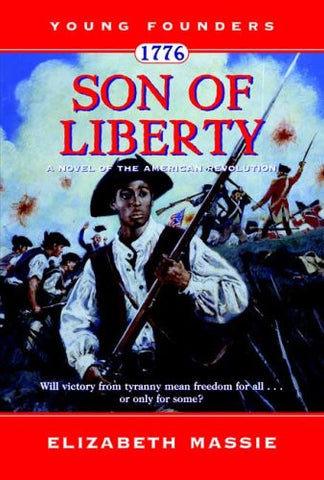 1776: Son of Liberty: A Novel of the American Revolution (Young Founders) by ...