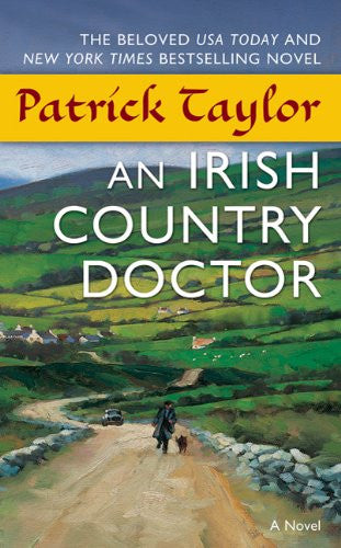 An Irish Country Doctor (Irish Country Books) [Mass Market Paperback] by Tayl...