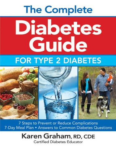 The Complete Diabetes Guide for Type 2 Diabetes [Paperback] by Graham, Karen