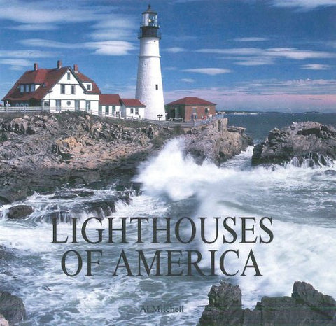 Lighthouses of America by Mitchell, Al
