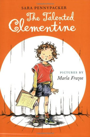 The Talented Clementine [Paperback] by Pennypacker, Sara; Frazee, Marla