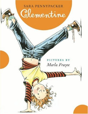 Clementine (A Clementine Book) [Hardcover] by Pennypacker, Sara; Frazee, Marla