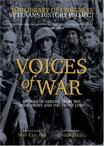 Voices of War: Stories of Service from the Home Front and the Front Lines by ...