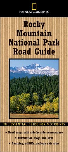 National Geographic Road Guide to Rocky Mountain National Park (National Geog...