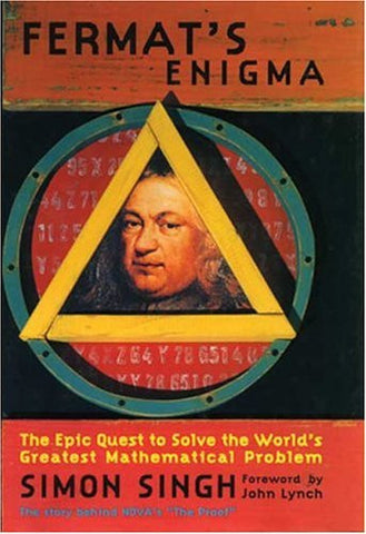 Fermat's Enigma: The Epic Quest to Solve the World's Greatest Mathematical Pr...