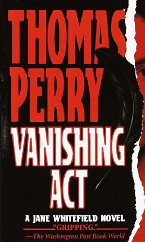 Vanishing Act (Jane Whitefield Novels) [Mass Market Paperback] by Perry, Thomas