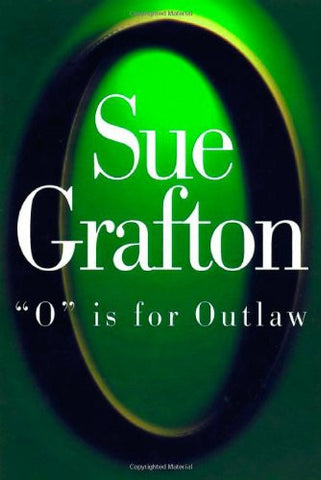 """O"" Is for Outlaw [Hardcover] by Sue Grafton"