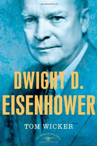 Dwight D. Eisenhower [Hardcover] by Wicker, Tom; Schlesinger, Arthur M.