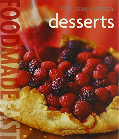 Williams-Sonoma Food Made Fast: Desserts (Food Made Fast) [Hardcover] by Kliv...