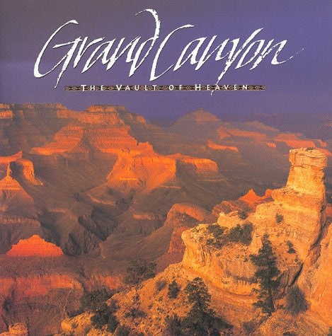 Grand Canyon: The Vault of Heaven by Lamb, Susan