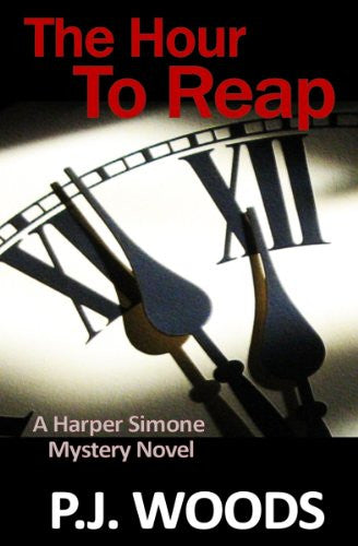 The Hour to Reap [Paperback] by Woods, P. J.