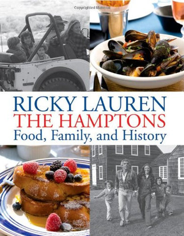 The Hamptons: Food, Family, and History [Hardcover] by Lauren, Ricky