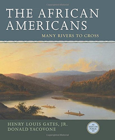 The African Americans: Many Rivers to Cross [Hardcover] by Gates Jr., Henry L...