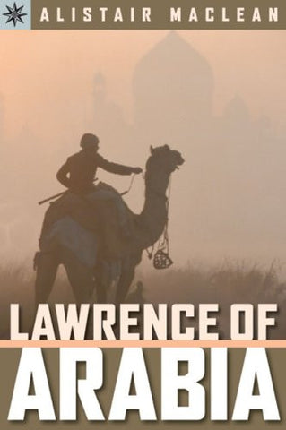 Sterling Point Books?: Lawrence of Arabia by MacLean, Alistair