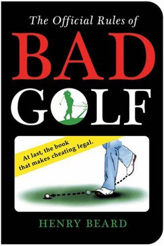 The Official Rules of Bad Golf by Beard, Henry
