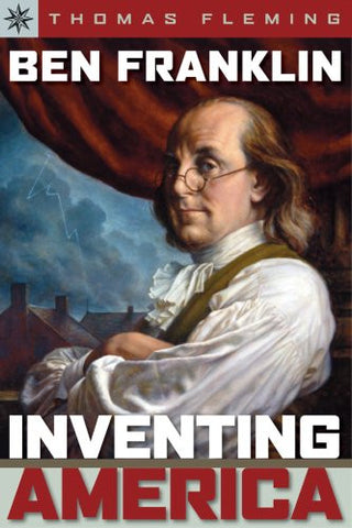 Ben Franklin: Inventing America (Sterling Point Books) by Fleming, Thomas