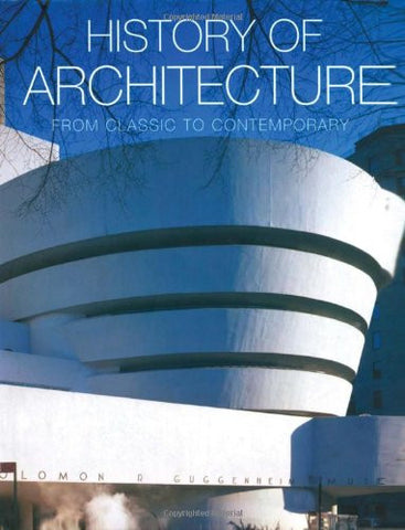 History of Architecture: From Classic to Contemporary by Borngasser, Barbara;...