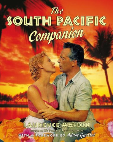 The South Pacific Companion by Maslon, Laurence