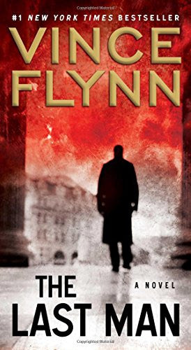 The Last Man: A Novel (A Mitch Rapp Novel) [Mass Market Paperback] by Flynn, ...