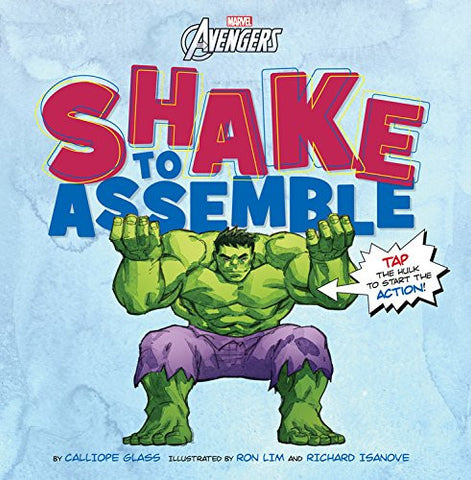 Shake to Assemble! (The Avengers) [Hardcover] by Glass, Calliope; Lim, Ron; I...