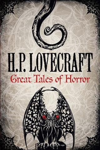 H. P. Lovecraft: Great Tales of Horror (Fall River Classics) by Lovecraft, H. P.