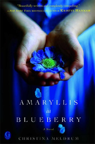 Amaryllis in Blueberry [Paperback] by Meldrum, Christina