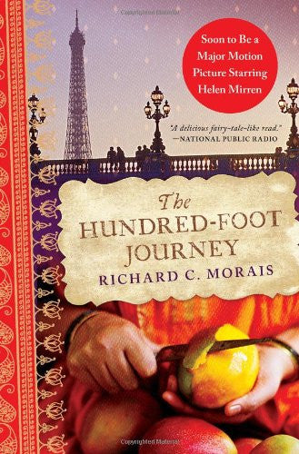 The Hundred-Foot Journey [Paperback] by Morais, Richard C.