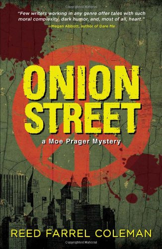 Onion Street (Moe Prager Mystery) [Paperback] by Coleman, Reed Farrel