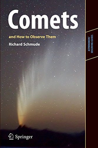 Comets and How to Observe Them (Astronomers' Observing Guides) [Paperback] by...