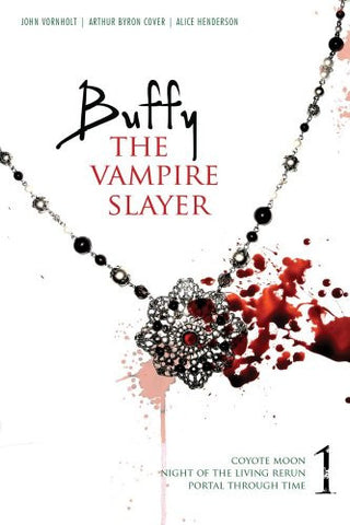 Buffy the Vampire Slayer 1: Coyote Moon; Night of the Living Rerun; Portal Th...