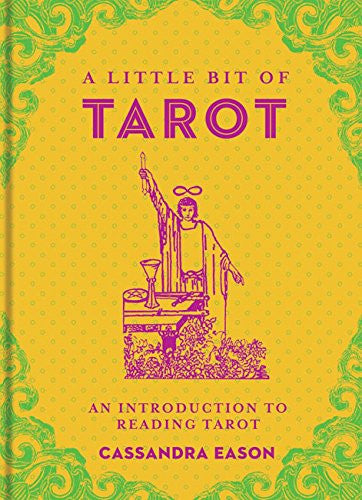 A Little Bit of Tarot: An Introduction to Reading Tarot [Hardcover] by Eason,...