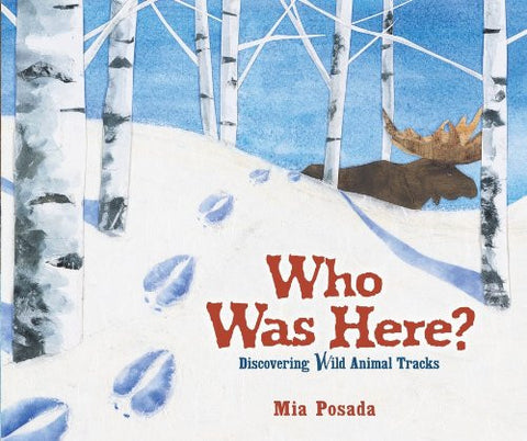 Who Was Here?: Discovering Wild Animal Tracks (Millbrook Picture Books) by Mi...