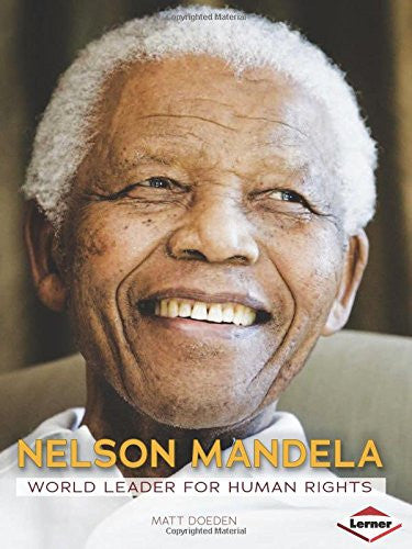 Nelson Mandela: World Leader for Human Rights (Gateway Biographies) by Matt D...