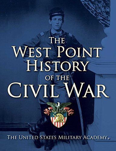 The West Point History of the Civil War [Hardcover] by United States Military...