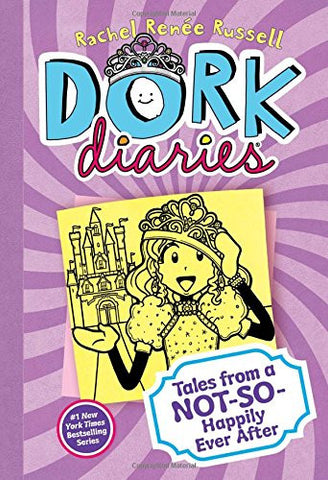 Dork Diaries 8: Tales from a Not-So-Happily Ever After [Hardcover] by Russell...