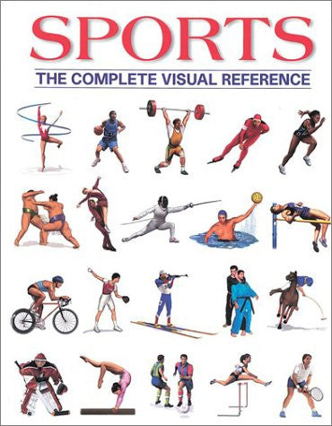 Sports: The Complete Visual Reference [Paperback] by Fortin, Francois