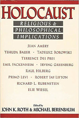 Holocaust: Religious and Philosophical Implications [Paperback] by Roth, John...