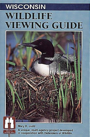 Wisconsin Wildlife Viewing Guide (Wildlife Viewing Guides Series) by Judd, Ma...