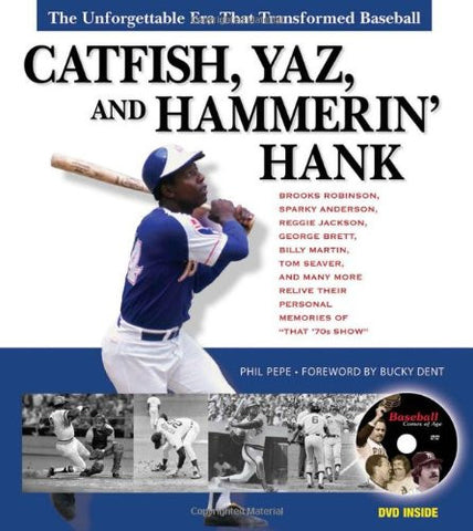 Catfish, Yaz, and Hammerin' Hank: The Unforgettable Era That Transformed Base...