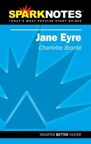 Spark Notes Jane Eyre by Bronte, Charlotte; SparkNotes Editors