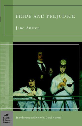 Pride and Prejudice (Barnes & Noble Classics) [Paperback] by Austen, Jane; Ho...