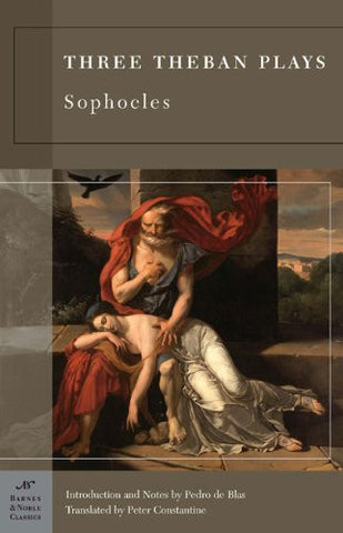Three Theban Plays (Barnes & Noble Classics Series) [Paperback] by Sophocles;...