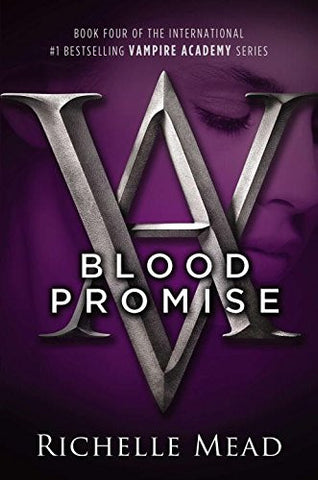 Blood Promise (Vampire Academy, Book 4) [Paperback] by Mead, Richelle