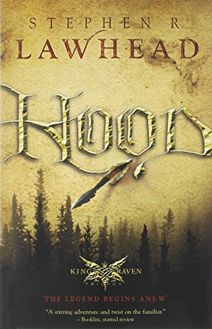Hood (King Raven Trilogy) [Paperback] by Lawhead, Stephen