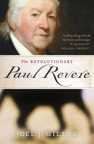 The Revolutionary Paul Revere [Paperback] by Miller, Joel J.