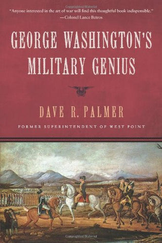 George Washington's Military Genius [Hardcover] by Palmer, Dave Richard