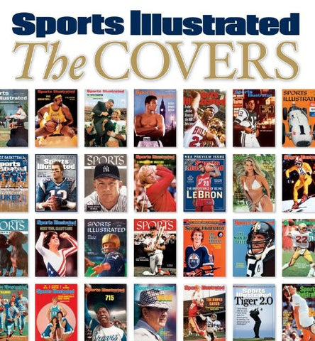 Sports Illustrated The Covers [Color] by Editors of Sports Illustrated