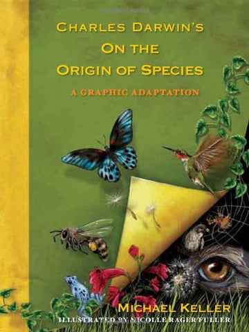 Charles Darwin's On the Origin of Species: A Graphic Adaptation [Hardcover] b...