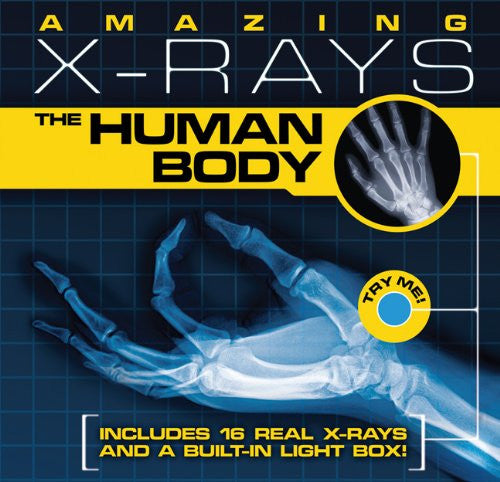 Amazing X-rays: The Human Body by Beck, Paul